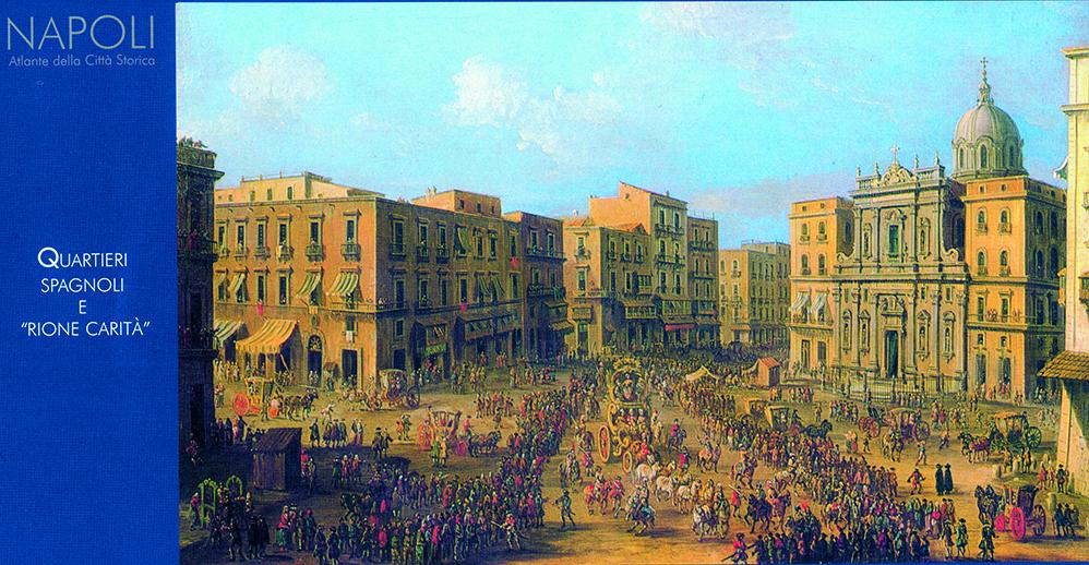 """Quartieri Spagnoli e """"Rione Carità"""""""